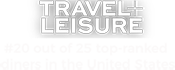 Travel Leisure - #20 out of 25 top-ranked diners in the United States